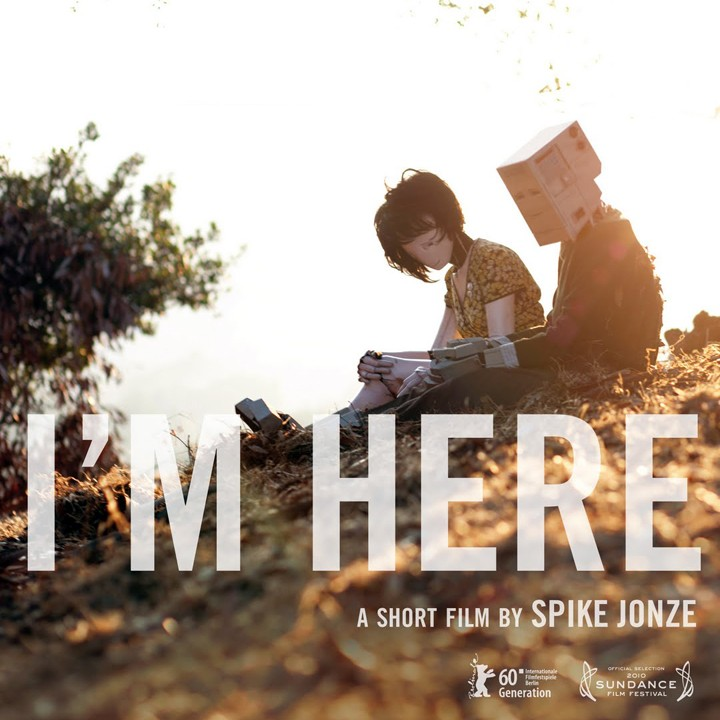 I'M HERE – BY SPIKE JONZE